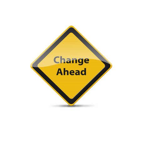 ahead: change ahead sign Stock Photo