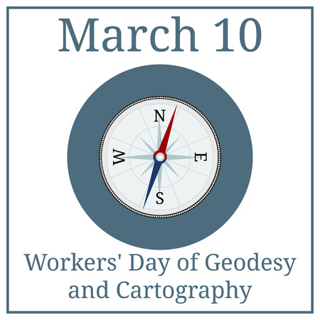 Workers Day of Geodesy and Cartography. Compass icon. March 10. March holiday calendar. Vector illustration for your design