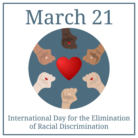 International Day for the Elimination of Racial Discrimination. March 21. March Holiday Calendar. People's hands with different skin color together. Race equality, diversity, tolerance. Vector 일러스트