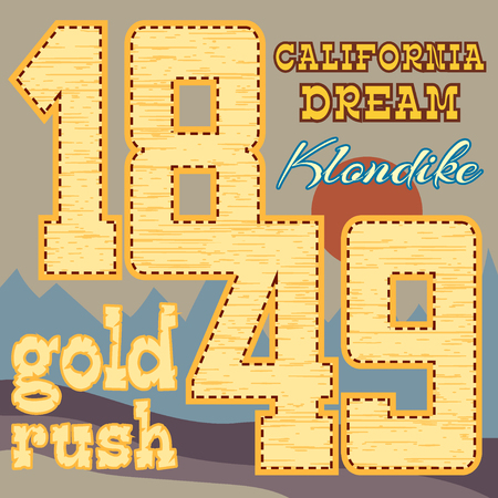 gold rush: California dream Typography Graphics. Klondike. T-shirt Printing Design for sportswear apparel. CA original wear. Concept in vintage graphic style for print production.  Effect of gold. Vector