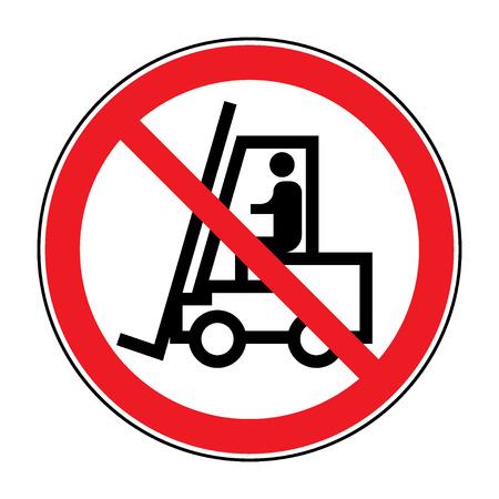 No hay señales de carretilla elevadora. Rojo prohibido icono aislado en el fondo blanco. Prohibir el símbolo de la carretilla elevadora en esta área. No hay acceso para carretillas elevadoras y otros vehículos industriales en zona de precaución. Vector