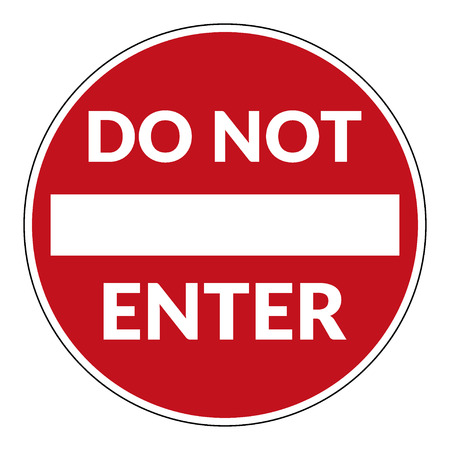 do not enter: Do not enter sign with text.