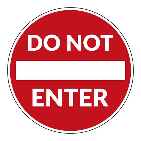 do not enter: Do not enter sign with text.