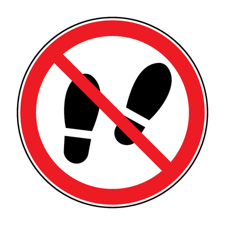 No shoes sign warning. Do not stay.  Prohibited public information icon. Not allowed shoe symbol. Stop label print. Imprint of foot in red round isolated on white background. Stock Vector illustration Ilustracja
