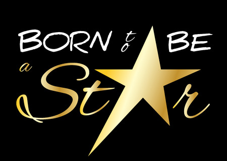 t shirt printing: Born to be a star. Quote text with star. Typography background. Fashion stylish printing design for t shirt and sports wear. Winner concept for apparel, card, poster, shirt etc. Vector illustration Illustration