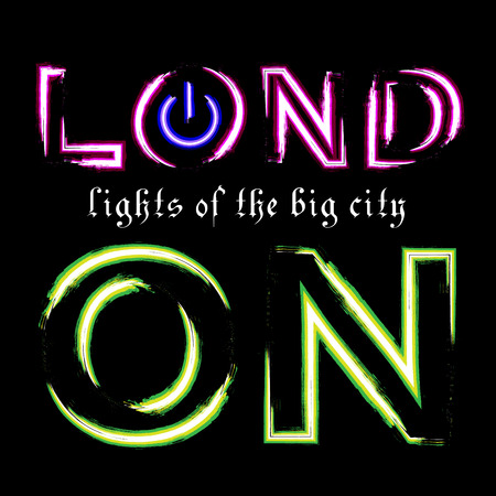 london night: T shirt typography graphics London city. With neon switch off button. Light urban modern design. Bright glow text. Symbol of England, Britain, United Kingdom. Template card, poster Vector illustration