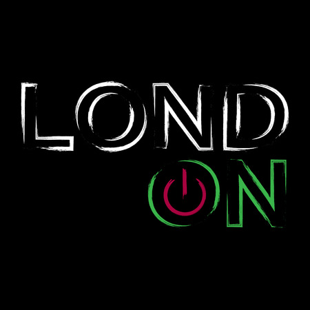 switch off: T shirt typography graphics London city. With neon switch off button. Light urban modern design. Bright glow text. Symbol of England, Britain, United Kingdom. Template card, poster Vector illustration