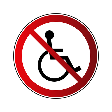 No disabled sign. Forbidden red road sign isolated white background. No disabled icon. No handicapped person. Wheelchair pictogram. Human handicap in wheel chair Vector illustration