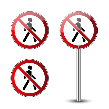 No walking signs set. Prohibited red road signs isolated on white background. Glossy pedestrian signs. No walk through. Stop entry symbols for forbidden. Guidepost metal pole Vector illustration