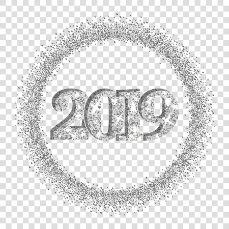 Happy New Year silver number 2019, circle frame. Silvery glitter border isolated white transparent background. Shiny pattern Sparkle design. Christmas celebration, greeting card Vector illustration