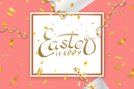 Happe Easter background, lettering, confetti. Greeting Easter 3D card. Gold decoration frame, handwritten inscription. Holiday design poster, banner. Calligraphy retro letter Vector illustration