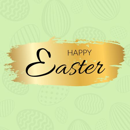 Happy Easter background, calligraphic text, eggs texture pastel. Greeting Easter 3D card, grunge paint frame, gold brush stroke. Golden decoration border. Holiday letters design Vector illustration