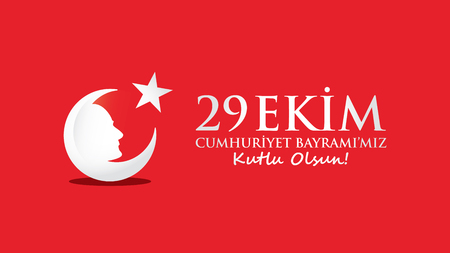 crescent: October 29 Republic Day. Ataturk and Flag.