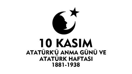 mourn: November 10 Ataturk Commemoration Day and Atatrk week. Illustration