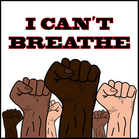 I can't breathe. Caption on the background of raised fists, people of different nationalities, different colors. Symbol of protest. Vector. News illustration, info, articles, blogs, publication, print