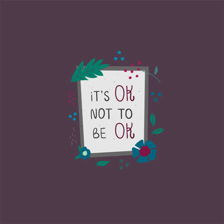 Its ok not to be ok print Illustration