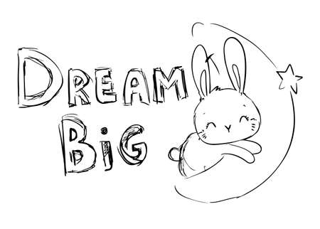 Sketch rabbit on the moon and the inscription - Dream Big. Vector illustration. Ilustracja