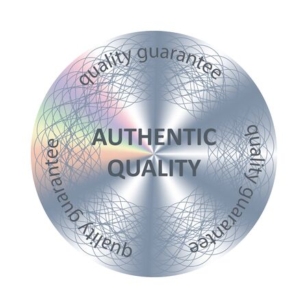 Authentic quality round hologram sticker. Vector holographic element for product quality guarantee.