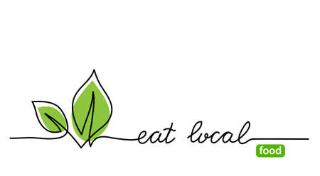 Eat local food simple web banner with green leaf. Vector minimalist background. One continuous line drawing with lettering eat local.