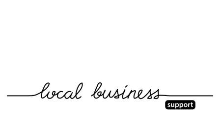 Support local business simple black and white web banner. Vector background with lettering local business.