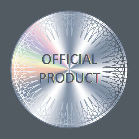 Official product round hologram realistic sticker. Vector element for product quality guarantee. Official product badge, icon, emblem.
