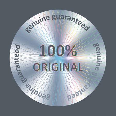 Original round hologram realistic sticker. Vector badge, icon, sign for product quality guarantee. Original product assurance. Ilustração