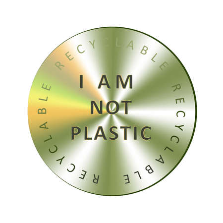 I am not plastic holographic sticker. Round hologram realistic stamp. Vector element for non toxic package promotion.