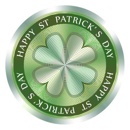 Happy St. Patricks Day seal or stamp with quatrefoil. Round hologram sign for label design and national marketing. Patricks Day vector medal. Ilustração