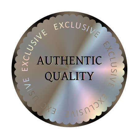 Authentic quality round hologram realistic sticker. Medal, prize, sign, icon, tag, stamp, seal. Authentic quality vector sign for label design.