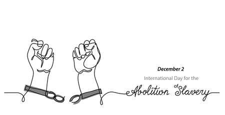 International Day for the Abolition of Slavery simple banner. Hands and broken chains, concept of freedom. One continuous line drawing with text Abolition of Slavery.
