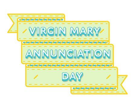 annunciation of mary: Virgin Mary Annunciation day greeting emblem Illustration