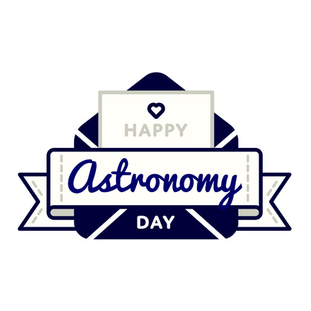 Happy Astronomy day emblem isolated vector illustration on white background. 29 april world cosmic holiday event label, greeting card decoration graphic element
