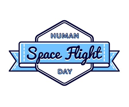 space flight: Human Space Flight day emblem isolated vector illustration on white background. 12 april world cosmic holiday event label, greeting card decoration graphic element