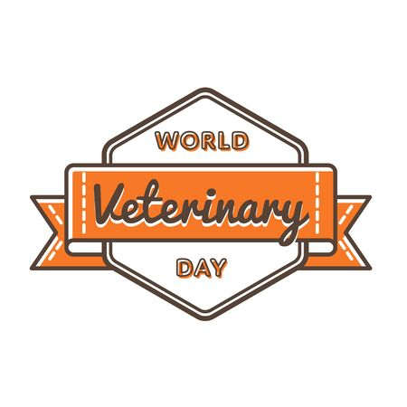 World Veterinary day emblem isolated vector illustration on white background. 29 april world animal care holiday event label, greeting card decoration graphic element