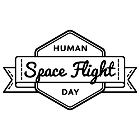 space flight: Human Space Flight day emblem isolated illustration on white background. 12 april world cosmic holiday event label, greeting card decoration graphic element