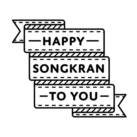 Happy Songkran to you emblem isolated illustration on white background. 13 april thai national holiday event label, greeting card decoration graphic element
