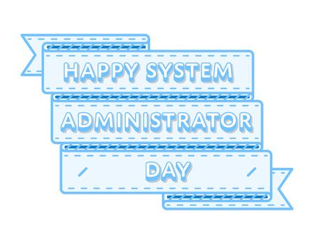 Happy System Administrator day greeting emblem Illustration