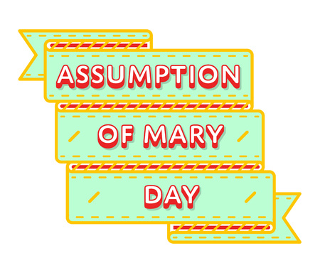 assumption: Assumption of Mary Day emblem isolated vector illustration on white background. 15 august world catholic holiday event label, greeting card decoration graphic element