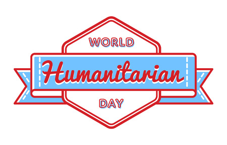 World Humanitarian day emblem isolated vector illustration on white background. 19 august global social holiday event label, greeting card decoration graphic element