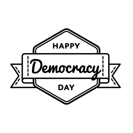 Happy Democracy day emblem isolated vector illustration on white background. 15 september world holiday event label, greeting card decoration graphic element Illustration