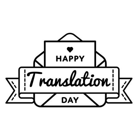 Gelukkige vertaaldag embleem geïsoleerde vectorillustratie op witte achtergrond. 30 september professionele vakantie evenement label, wenskaart decoratie grafisch element