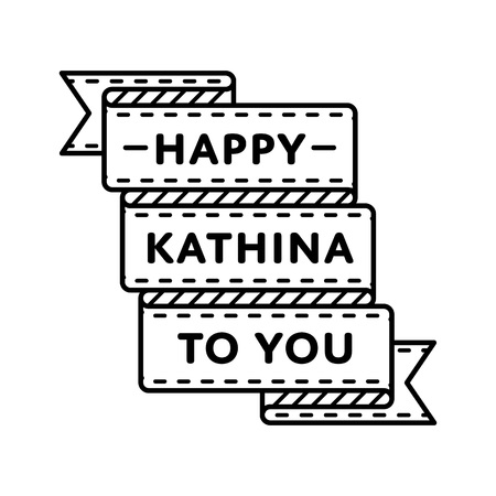 Happy Kathina to You emblem isolated vector illustration on white background. 5 october buddhistic holiday event label, greeting card decoration graphic element