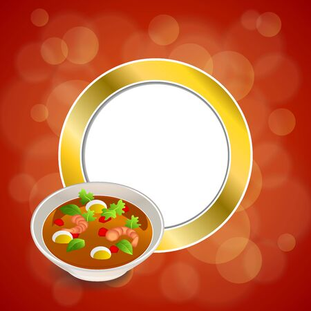 gold circle: Abstract background food sea thai soup red green yellow shrimp egg gold circle frame illustration