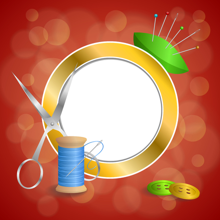 gold circle: Abstract background sewing thread equipment scissors button needle pin blue green red yellow gold circle frame illustration vector