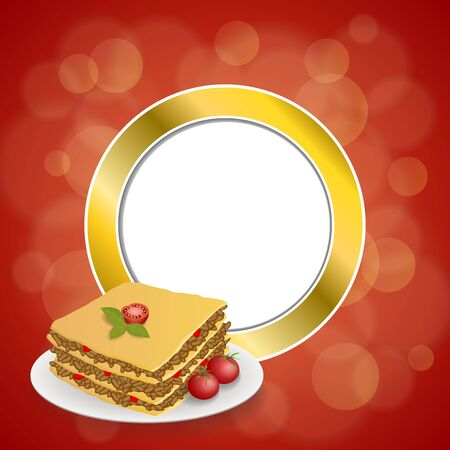 gold circle: Abstract background lasagna food meat tomato red yellow gold circle frame illustration vector