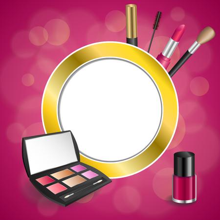 eye shadows: Background abstract pink cosmetics make up lipstick mascara eye shadows nail polish gold circle frame illustration vector