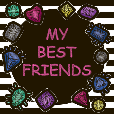 Fashion poster My Best Friends with cute patch badges embroidery. Vector trendy illustration.