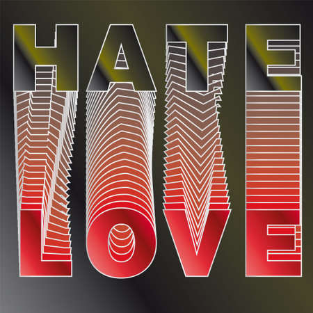 hate: Vector LOVE text and HATE background BLACK