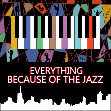 because: Everything because of the jazz Poster with silhouettes