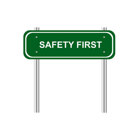 safety first: Sign safety first Illustration